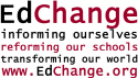 EdChange Consulting and Workshops on Multicultural Education, Diversity, Equity, Social Justice